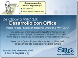 http://msevents.microsoft.com/CUI/WebCastEventDetails.aspx?EventID=1032405762&EventCategory=4&culture=es-ES&CountryCode=ES