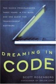Dreaming in Code de Scott Rosenberg